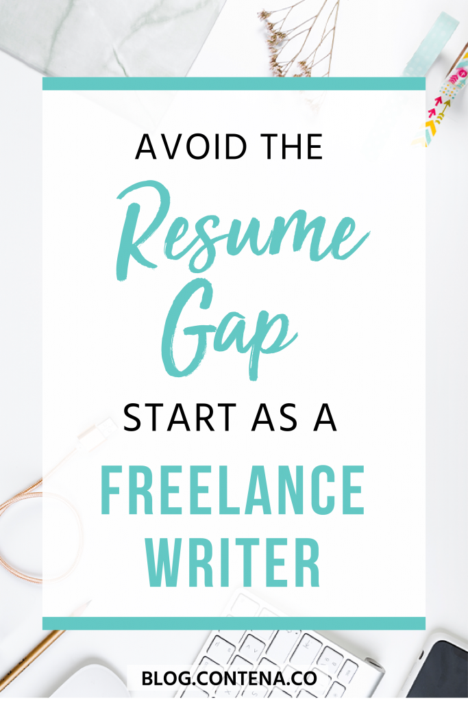 Parents can deal with a resume gap by freelance writing while they take a break from full-time work. If you need to take time off of work but don't want to have a gap in your resume, try freelance writing. #Parenting #WAHM #FreelanceWriting #Parenting #Resume #Freelancer #WorkFromHome #SideHustle #Money #OnlineBusiness #Writing #WritingJobs #Contena