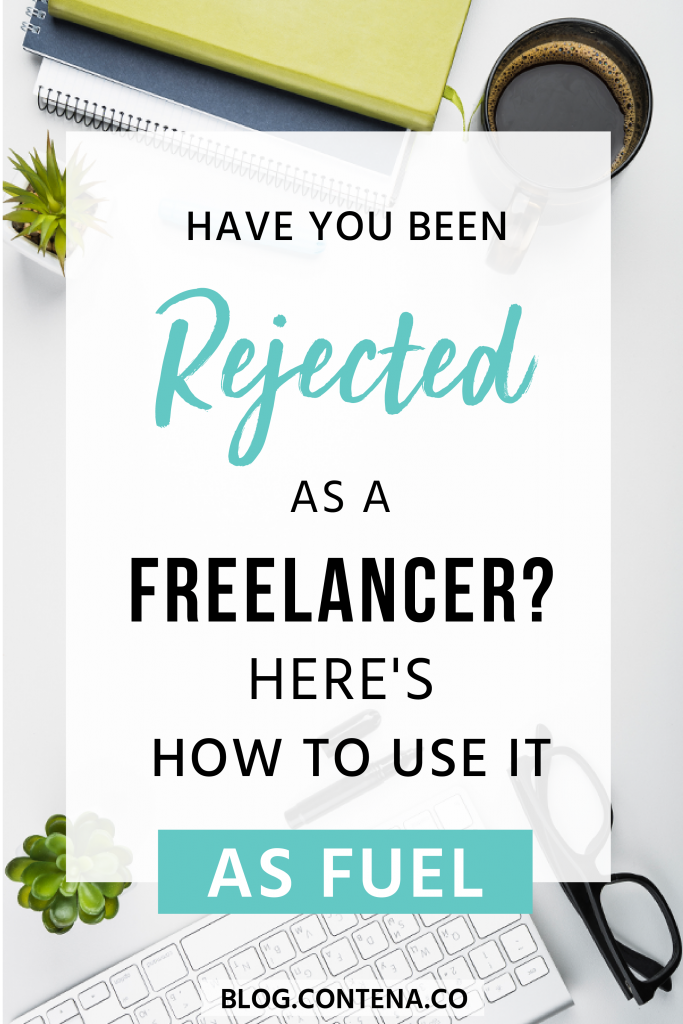 Dealing with the sting of rejection? Sadly, that's normal when you're a freelance writer. Here's how to turn that rejection into motivation. #Rejection #Motivation #FreelanceWriting #Freelancer #WorkFromHome #SideHustle #Money #OnlineBusiness #Writing #WritingJobs #Contena