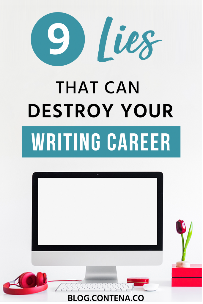 The mentality you bring to freelance writing can have a big impact on your success. Are you guilty of any of these lies? If yes, then we have tips for how to change that. All freelancers will have negative thoughts- here's how to overcome them. #FreelanceWriting #Freelancer #WorkFromHome #SideHustle #Money #OnlineBusiness #Writing #WritingJobs