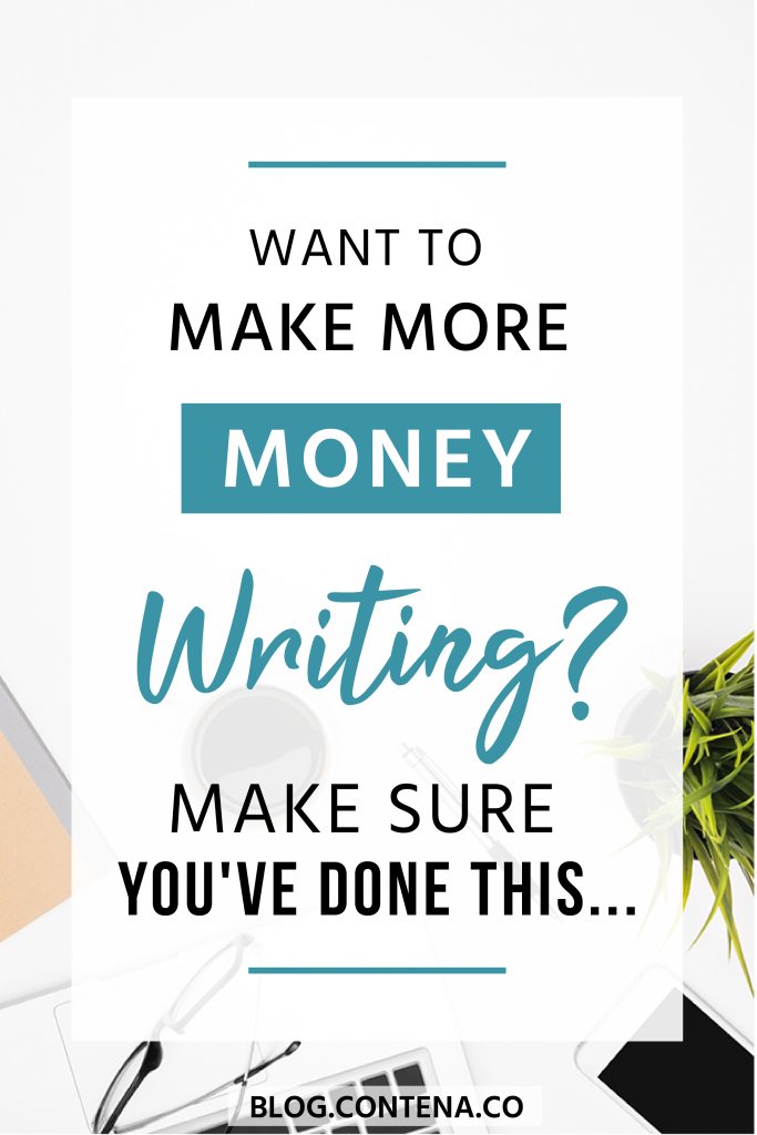 If you want to make more money from writing, this is the mindset you need to have. #Mindset #Business #Growth#FreelanceWriting #Freelancer #WorkFromHome #SideHustle #Money #OnlineBusiness #Writing #WritingJobs #Contena