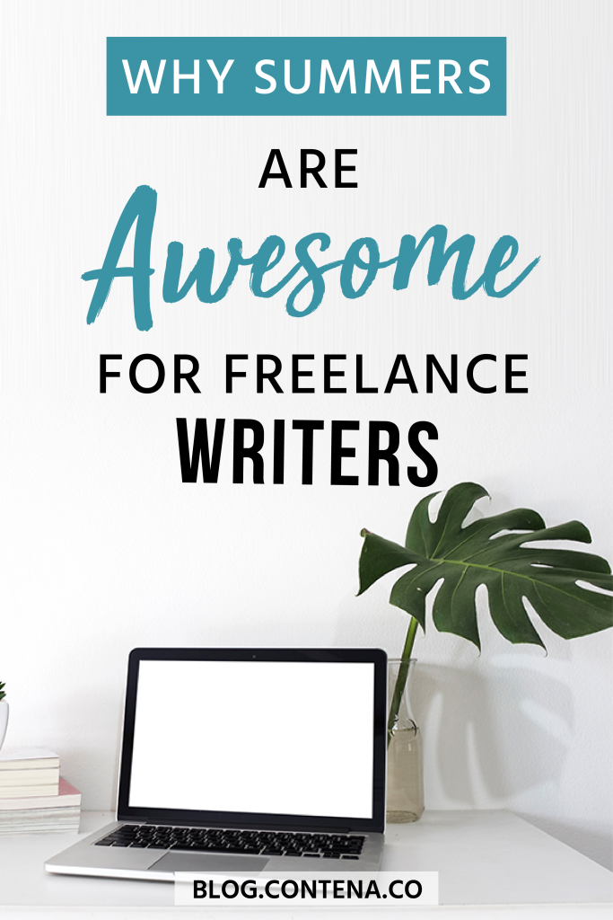 Summer is the best time for freelance writers. Check out these productivity tips, lifestyle benefits, and reasons why freelance writing in the summer is the best! #FreelanceWriting #Freelancer #WorkFromHome #SideHustle #Money #OnlineBusiness #Writing #WritingJobs #Contena #Summer