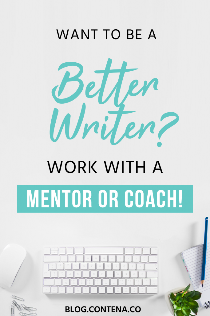 Want to be a better writer? Then a writing coach or mentor might be what you need. Learn the difference between the two and how they'll help you with your freelance writing career. #WritingCoach #Mentor #FreelanceWriting #Freelancer #WorkFromHome #SideHustle #Money #OnlineBusiness #Writing #WritingJobs #Contena
