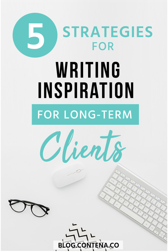 Having anchor clients as a freelance writer is #goals! But how can you stay inspired when writing for clients long-term? Check out these 5 tips to keep the creative ideas flowing. #Inspiration #Tips #FreelanceWriting #Freelancer #WorkFromHome #SideHustle #Money #OnlineBusiness #Writing #WritingJobs #Contena