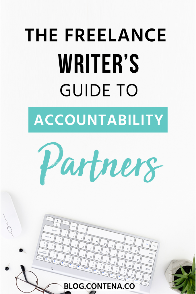 To improve your writing and grow your freelance writing business, and accountability partner may be what you need. Reach your goals, stay productive and improve your income! #Accountability #Goals #Productivity #FreelanceWriting #Freelancer #WorkFromHome #SideHustle #Money #OnlineBusiness #Writing #WritingJobs #Contena