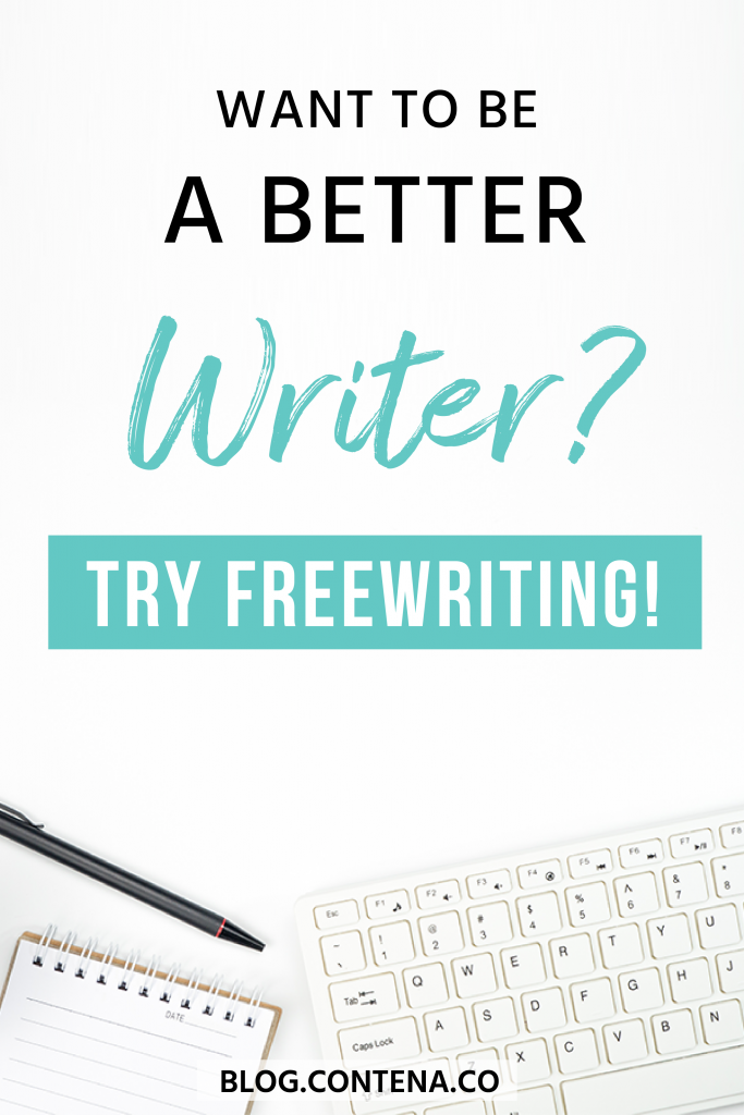 Want to be a better writer? Freewriting can help you! Improve your freelance writing skills with this daily habit. We include tips for how to get started freewriting and how it will help your freelance writing. #Freewriting #FreelanceWriting #Freelancer #WorkFromHome #SideHustle #Money #OnlineBusiness #Writing #WritingJobs #Contena