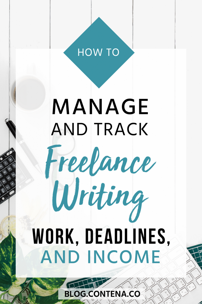 Freelance writers need to be organized. Here are our best tips and hacks for organizing your writing work, deadlines, and income. #Organization #MakeMoney #Deadlines #FreelanceWriting #Freelancer #WorkFromHome #SideHustle #Money #OnlineBusiness #Writing #WritingJobs #Contena