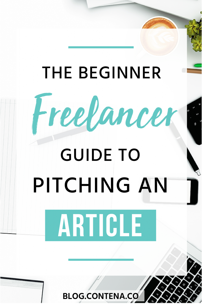 Freelance writers need to know how to pitch articles when they want to get paid to write. Knowing how to pitch an editor or publication is a critical step in the freelance writing process when you want to find jobs that pay or get your foot in the door as a beginner freelance writer. #NewFreelancer #Pitching #Email #FreelanceWriting #Freelancer #WorkFromHome #SideHustle #Money #OnlineBusiness #Writing #WritingJobs #Contena