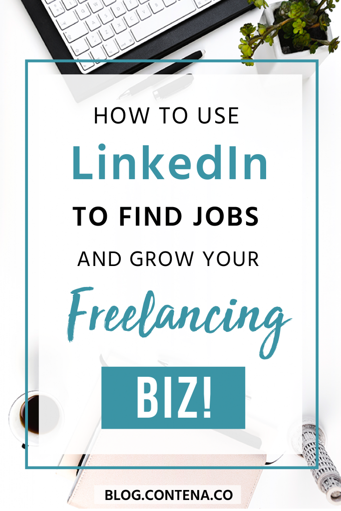 Learn how to use LinkedIn to find freelance writing jobs and grow your writing business. Check out these LinkedIn tips for professional writers and beginner freelancers. When you want to get paid to write, LinkedIn is a great place to find jobs. #LinkedIn #FreelanceWritång #Freelancer #WorkFromHome #SideHustle #Money #OnlineBusiness #Writing #WritingJobs #Contena