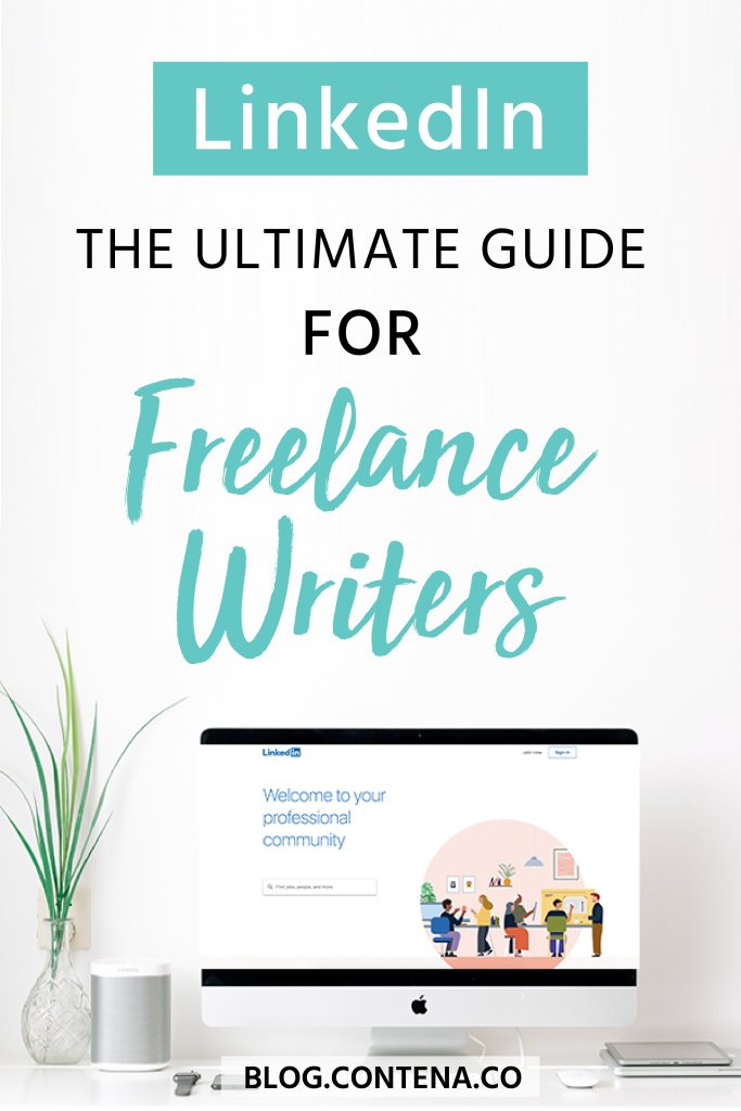 Freelance Writers should be using LinkedIn. If you're not, you're missing out on growing your freelance writing business and finding clients who will pay you to write. Learn how to create and optimize your LinkedIn profile. #LinkedIn #Marketing #FreelanceWriting #Freelancer #WorkFromHome #SideHustle #Money #OnlineBusiness #Writing #WritingJobs #Contena