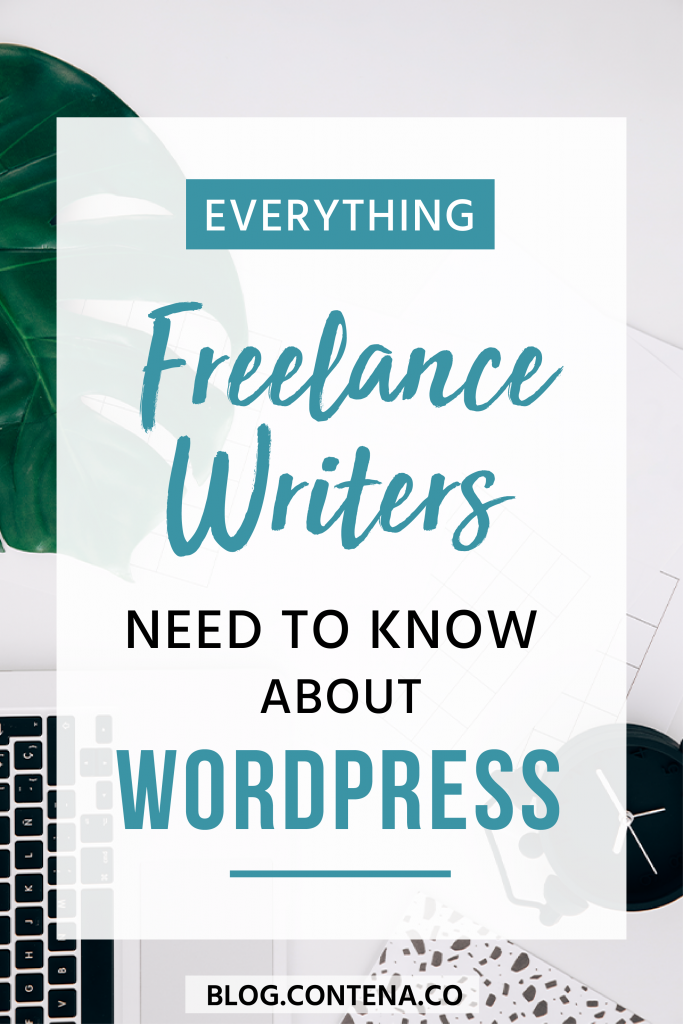 Freelance writers need to understand WordPress. Writing articles and getting paid is one part of freelance writing; your clients might want you to set up your article on WordPress, or you might need info for your own writing blog. Here's a beginner guide to WordPress. #WordPress #FreelanceWriting #Freelancer #WorkFromHome #SideHustle #Money #OnlineBusiness #Writing #WritingJobs #Contena